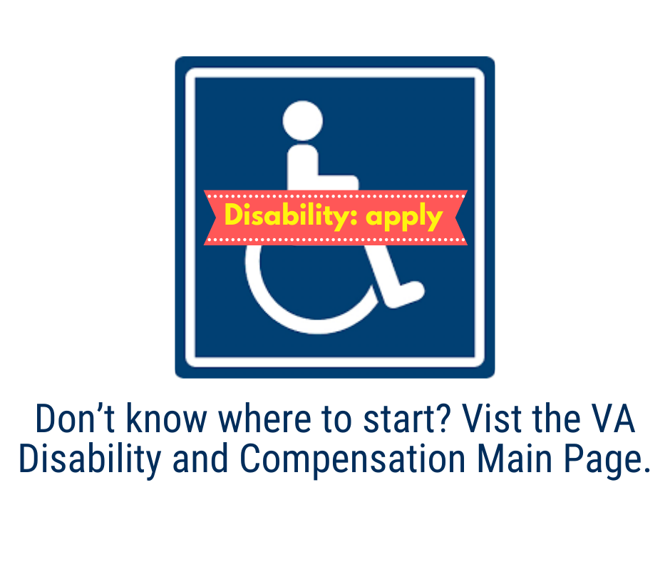 Need to apply Service-related Disability and Compensation? Don't know where to start? Vist the VA Disability and Compensation Main Page.