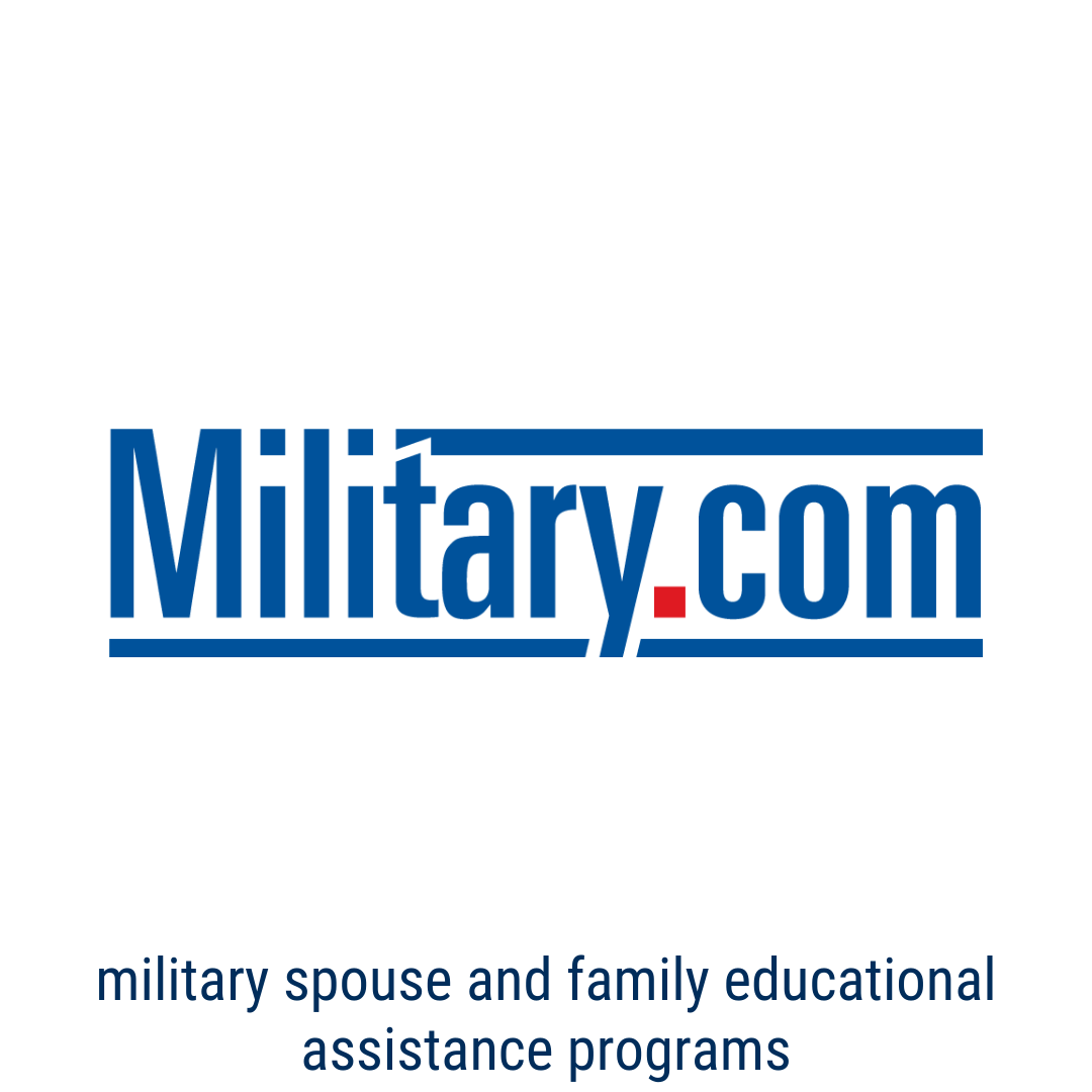 military.com - Military Spouse and Family Educational Assistance Programs