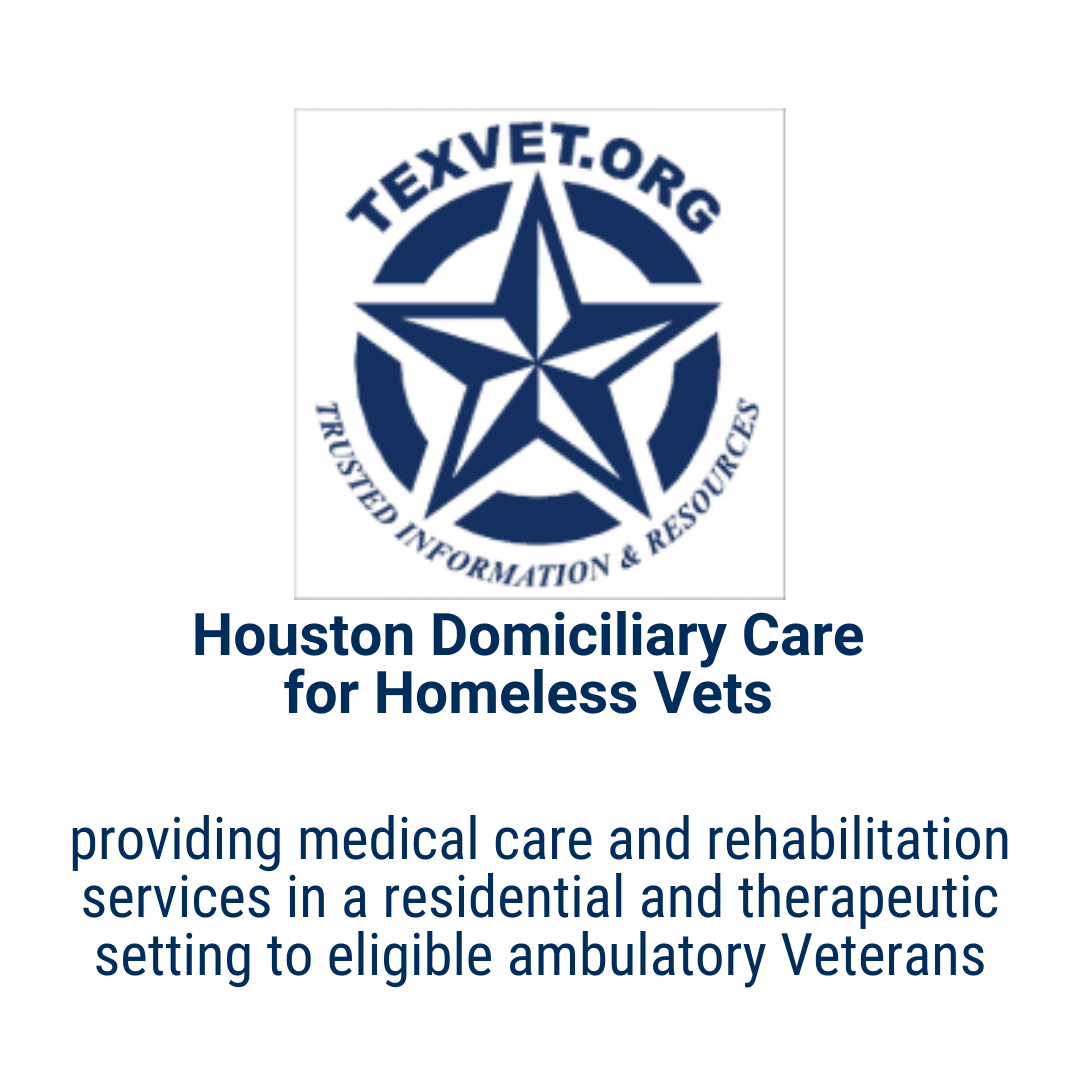 TexVet.org Houston Domiciliary Care  for Homeless Vets providing medical care and rehabilitation services in a residential and therapeutic setting to eligible ambulatory Veterans