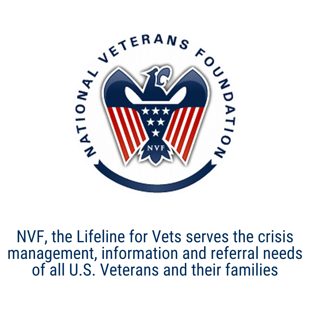 NVF, the Lifeline for Vets serves the crisis management, information and referral needs of all U.S. Veterans and their families