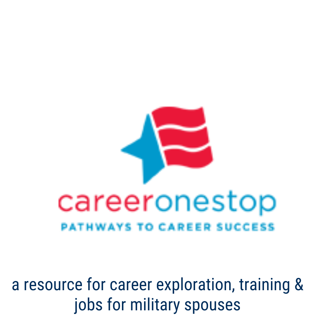 career one stop - military spouses: a resource for career exploration, training and jobs for military spouses