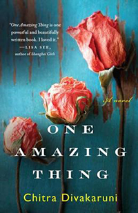 Cover: One Amazing Thing by Chitra Banerjee Divakaruni
