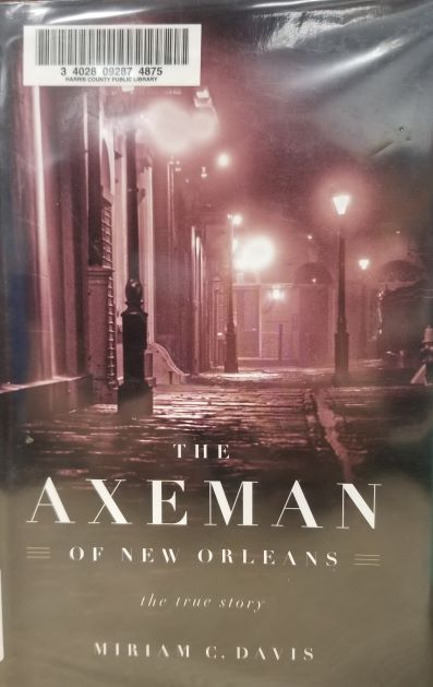 front cover of The Axeman of New Orleans